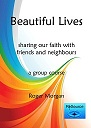 Beautiful lives manual