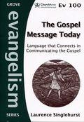 The Gospel Message Today